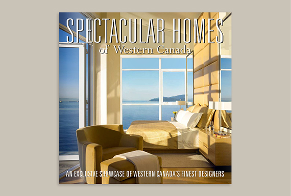 Spectacular Homes Of Western Canada – Book First Published In 2009